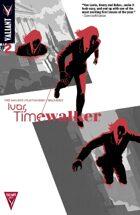 Ivar, Timewalker #2