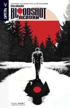 Bloodshot Reborn Volume 1: Colorado