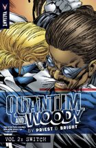 Quantum and Woody by Priest and Bright Volume 2: Switch