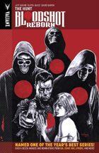 Bloodshot Reborn Volume 2: The Hunt