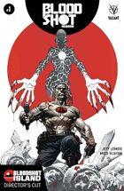 Bloodshot Reborn: Bloodshot Island - Director's Cut #1