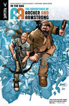 A&A: The Adventures of Archer & Armstrong Volume 1: In The Bag