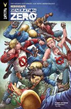 Generation Zero Volume 2: Heroscape