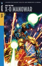 Valiant Masters: X-O Manowar Volume 1—Into the Fire