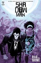 Shadowman (2018) V3: Rag and Bone