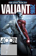 Valiant FCBD 2016 4001 A.D. Special