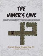 The Miner's Cave