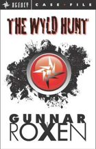 The Wyld Hunt (Agency Case Files #1)