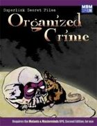 Superlink Secret Files: Organized Crime
