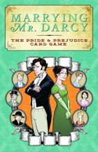 Marrying Mr. Darcy: the Pride and Prejudice Card Game
