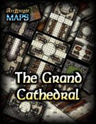 Arcknight Maps: The Grand Cathedral