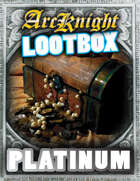 Arcknight Digital Lootbox - Platinum [BUNDLE]