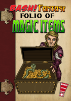 BASH! Fantasy: Folio of Magic Items