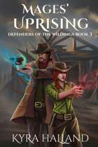 Mages' Uprising (Defenders of the Wildings #3)