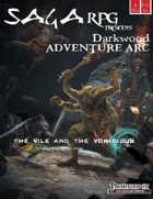 01AA03 - Saga RPG Adventure Arc: Darkwood #3 - The Vile and the Voracious (PFRPG) PDF - 01AA03