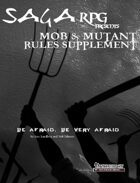 01Rule01 - SagaRPG - Rules Supplement: Mob & Mutant