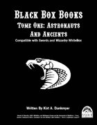 Black Box Books -- Tome One: Astronauts And Ancients
