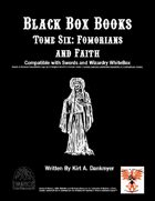 Black Box Books -- Tome Six: Fomorians and Faith