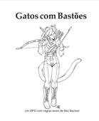 Gatos com Bastões