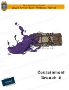 CSC Stock Art Presents: Containment Breach 2