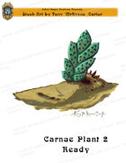 CSC Stock Art Presents: Carnae Plant 2 Waiting