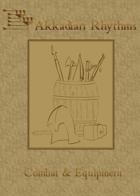 Akkadian Rhythms: Combat & Equipment Handout