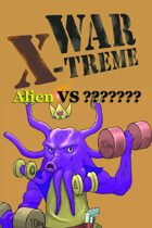 War X-Treme - Alien VS ???????
