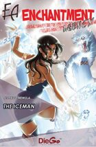 Enchantment Agency #03 Iceman