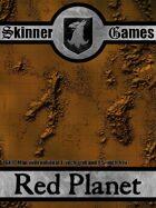 Skinner Games - Red Planet