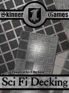 Skinner Games - Sci Fi Decking