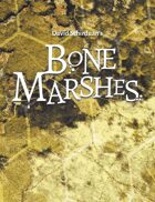 Bone Marshes