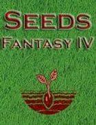 Seeds: Fantasy IV