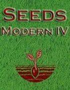 Seeds: Modern IV