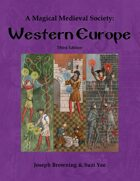A Magical Medieval Society: Western Europe Third Edition