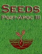 Seeds: Post-Apocalyptic III