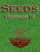 Seeds: Horror IV
