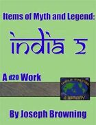 World Building Library: Items of Myth and Legend: India 2