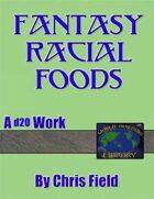 World Building Library: Fantasy Racial Foods