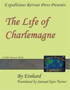 World Building Library:The Life of Charlemagne