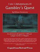 1 on 1 Adventures #1: Gambler's Quest