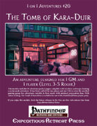 1 on 1 Adventures #20: The Tomb of Kara-Duir