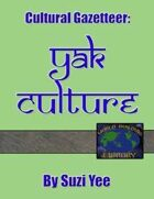 World Building Library: Yak Culture