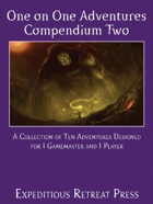 One on One Adventures Compendium Two
