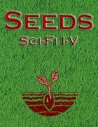 Seeds Compilation: Sci-Fi I-V