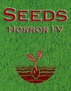 Seeds Compilation: Horror I-V