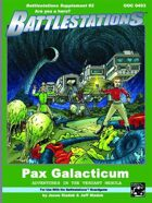 Battlestations Pax Galacticum: Campaign #2