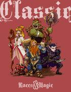 Fragged Kingdom: CLASSIC Races & Magic.