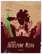 Fragged: Dieselpunk Mecha