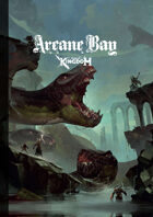 Fragged Kingdom - Arcane Bay