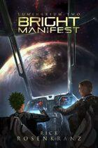 Luminarium 2: Bright Manifest